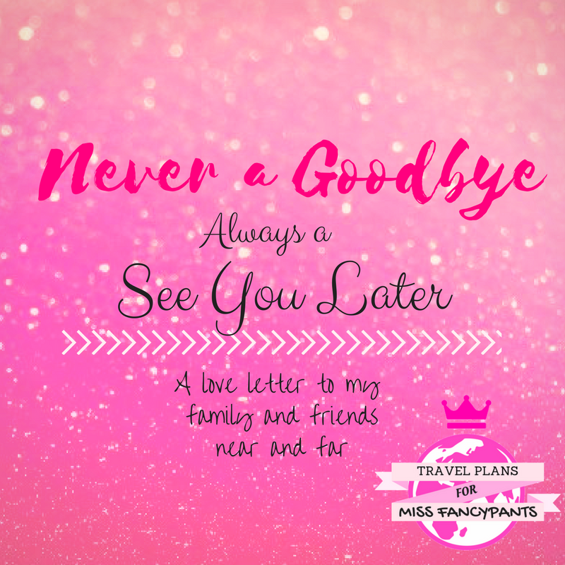 Never a Goodbye Always a See You Later